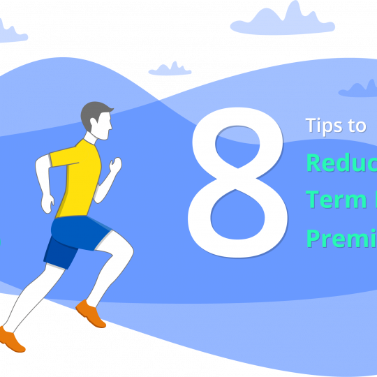 8 Tips to Reduce Term Insurance Plan Premium